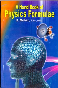 A Hand Book of Physics Formulae